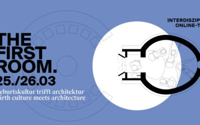 THE FIRST ROOM. birth culture meets architecture